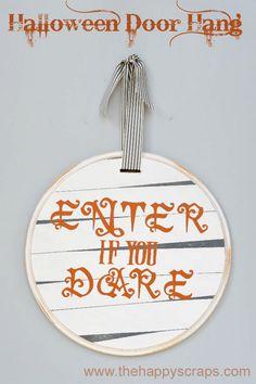 Enter if you Dare - Halloween Door Hang at www.thehappyscraps.com craft, halloween door, door hang