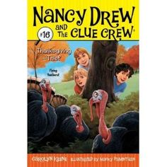 Thanksgiving Thief (Nancy Drew & the Clue Crew  #16) by Carolyn Keene. JM KEE.