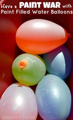 Paint filled water balloons perfect for a Summer Paint War!  Filling the balloons with paint is easy, and you can even make your own liquid paint using just two ingredients! Wear white shirts- whoever is the least covered wins!(Fun for the whole family)