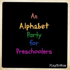 Alphabet party snack ideas for each letter of the alphabet
