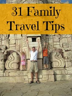 31 Tips for Better Family Travel (Might we add using a great baby carrier to the list? It makes airport to sightseeing and back again a baziilllllllion times easier with toddlers and younger.) #familytravel TheBarefootNomad.com