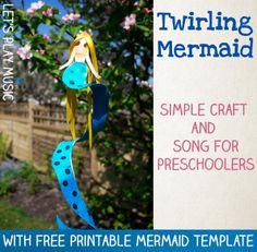 Twirling Mermaid preschool craft and song.