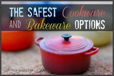 Choosing the Safest Cookware and Bakeware Options – The safest cookware may be a matter of opinion, but those opinions always revolve around just a few different types. Read up and see what's best for your family.