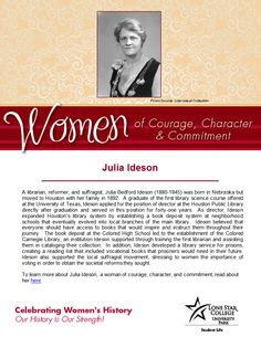 Women of Courage, Character, & Commitment - Woman of the Day: librarian and suffragist Julia Ideson. Learn more about her at: http://www.tshaonline.org/handbook/online/articles/fid01