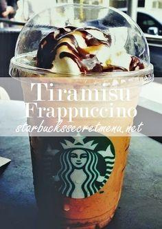 starbuck secret, secret starbucks recipes, tiramisu frappuccino, drink, starbucks secret menu recipes, secret menu starbucks, starbucks secrets, frappuccino starbucks recipe, secret starbucks menu