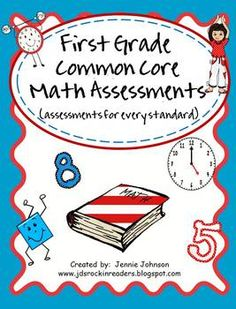 First Grade Common Core Math Assessments!