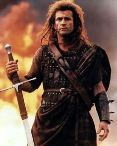 Mel Gibson as William Wallace (Braveheart)