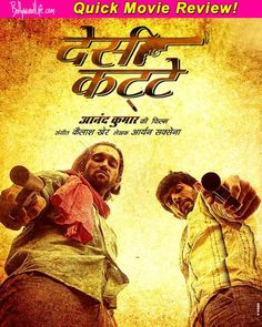 Desi Kattey quick movie review : Ashutosh Rana is the only saving grace of the film  #DesiKattey