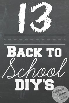 13 Back to School DIY's - Satisfaction Through Christ   Back to School can be stressful, for everyone! Have fun with these DIY's for the kids, the home, and mom!!