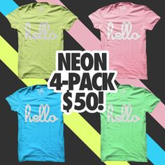 I want this 4-Pack Hello (Adult) Neon T-Shirts from Hello Apparel (via @hellomerch) - these shirts are so much fun to dress up or down :)