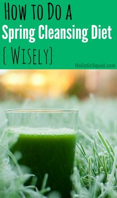 How to Do a Spring Cleansing Diet Wisely | HolisticSquid.com