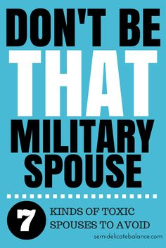 Don't Be THAT Military Spouse