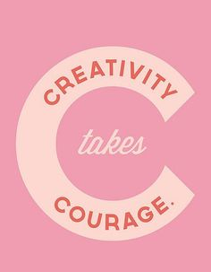 Creativity Takes Courage - Sprinkle of Glitter