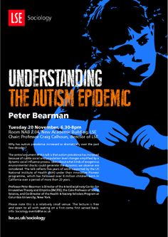 Professor Peter Bearman: 'Understanding the Autism Epidemic', 20 November 2012. professor peter, novemb 2012, event poster, sociolog public, public event, 20 novemb, lse sociolog