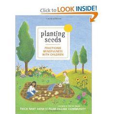 Planting Seeds: Practicing Mindfulness with Children: Thich Nhat Hanh, Chan Chau Nghiem, Wietske Vriezen: 9781935209805: Amazon.com: Books