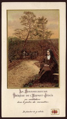Blessed Thérèse of the Child Jesus  in meditation in the monastery garden.