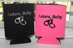 Pink or Black Bachelorette Koozie 50 Shades of Grey Laters, Baby Can Kozy Beer Coozie Coozy Cozy. $5.00, via Etsy.