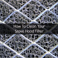 How To #Clean A Stove Hood Filter