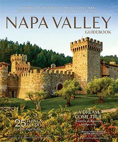 The Napa Valley Guide Book - The official visitor's guide to the Napa ...