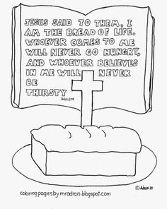 I am the Bread of Life. Words of Jesus Coloring page. See more at my blog: http://coloringpagesbymradron.blogspot.com/