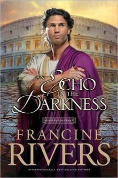books, francine rivers, second book, worth read, book worth, the darkness, lions, francin river, echo