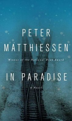 In Paradise, by Peter Matthiessen. click on the cover to read the review of this title by Rosemary.