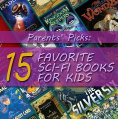 Parents shared their favorite sci-fi read-alouds and we made a list off techy, time-traveling reads. Find it in our #RaiseaReader blog. Click for more. #kidsbooks