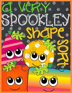 A Very SPOOKLEY Shape Sort: 2D Shape Sort FREEBIE from Tangled Up In Teaching on TeachersNotebook.com -  (19 pages)  - It's time to practice some Shape Sorting with this very special pumpkin and his friends! In this easy to create game, students will sort everyday objects by their 2D shape.