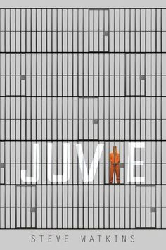 Juvie by Steve Watkins | Publisher: Candlewick Press | Publication Date: October 8, 2013 | #YA Contemporary / social issues #crime
