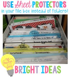 Use sheet protectors to file papers.  Label the white edge with the name of the contents and place all the papers inside. organizing ideas, sheet protector, organize papers, bright idea, teacher organization, organization for teachers, file folders, classroom organization, teachers classroom ideas