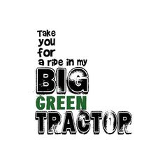 Word Art World: Big Green Tractor ❤ liked on Polyvore