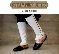 Steampunk Style DIYs: Get Spats Down Pat
