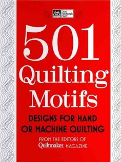 501 Quilting Motifs: Designs for Hand or Machine « Library User Group