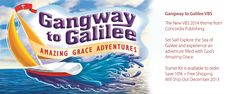 Gangway to Galilee VBS » Concordia VBS 2014 Theme