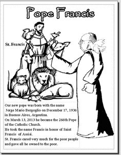 Pope Francis  and St. Francis Coloring Sheet recommended by Charlotte's Clips  http://pinterest.com/kindkids/religious-education/
