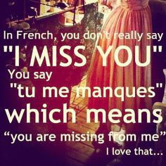 You are missing from me. I love that...