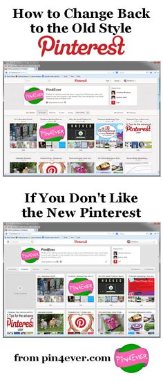 Did you change your Pinterest account over to the new look, and now you're stuck and can't switch back to the old style you prefer?  There is a way to view Pinterest in the old style still - click this pin to go to Pin4Ever.com to learn the easy trick for changing back.