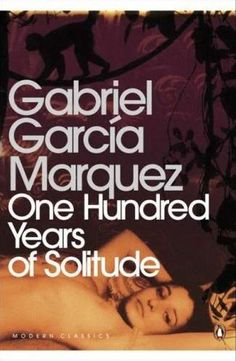 Gabriel García Márquez - One Hundred Years of Solitude
