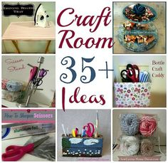 35+ Craft Room and Office Organization Ideas using products from your home.