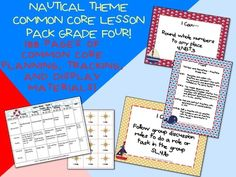 Nautical Theme Grade Four Common Core Lesson Planning Pack!  This lesson pack contains everything you will need to teach, track, and display the Common Core State Standards for Grade Four! With 188 pages!  $5.99  http://www.theorganizedclassroomblog.com/index.php/ocb-store/view_document/251-nautical-theme-grade-four-common-core-lesson-planning-pack