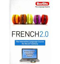 FFrench 2.0 : the interactive language course for the 21st century.rench 2.0 : the interactive language course for the 21st century.