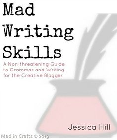 Mad Writing Skills ebook by Jessica Hill of Mad in Crafts