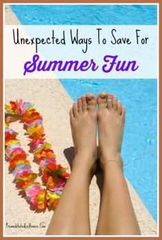 Unexpected Ways to Save for Summer