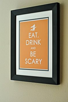 LOVE this.  Eat Drink and be Scary