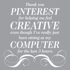 Pinterest: a place to be creative.