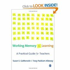 Amazon.com: Working Memory and Learning: A Practical Guide for Teachers HIGHLY RECOMMENDED for teaching children with DS