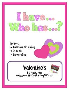 I have Who Has?? Valentine's Day