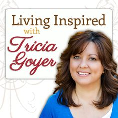 Listen to Living Inspired Radio with Tricia Goyer!