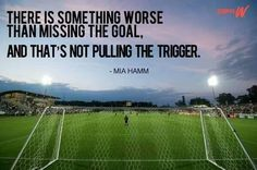 Soccer girl probs quotes