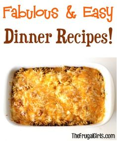 20 Fabulous and Easy Dinner Recipes!  from TheFrugalGirls.com #dinners #recipe